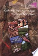 Conservación Contra Natura. Las Islas Galápagos