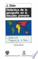 Didáctica De La Geografía En La Escuela Primaria