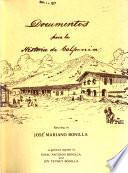 Documentos Para La Historia De California Relating To José Mariano Bonilla