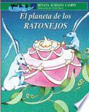 El Planeta De Los Ratonejos