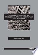 Estabilidad E Isostaticidad Como Introducción Al Análisis De Las Estructuras En La Arquitectura.