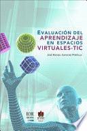 Evaluación Del Aprendizaje En Espacios Virtuales   Tic