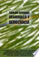 Fuerzas Armadas, Desarrollo Y Democracia