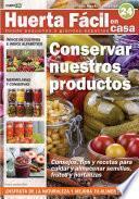 Huerta Fácil En Casa24   Cultiva Desde Pequeños A Grandes Espacios