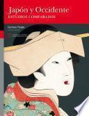 Japón Y Occidente. Estudios Comparados
