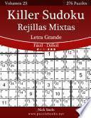 Killer Sudoku Rejillas Mixtas Impresiones Con Letra Grande   De Fácil A Difícil   Volumen 23   276 Puzzles
