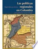 Las Políticas Regionales En Colombia