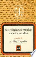 Las Relaciones México Estados Unidos