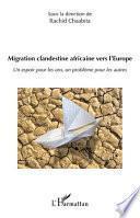 Migration Clandestine Africaine Vers L Europe