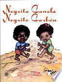 Negrita Canela, Negrito Carbón