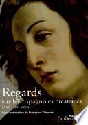 Regards Sur Les Espagnoles Creatrices