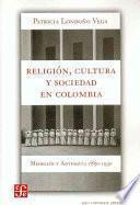 Religión, Cultura Y Sociedad En Colombia