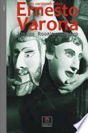 Seis Versiones Sobre Ernesto Varona