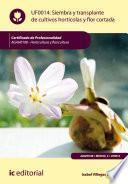 Siembra Y Transplante De Cultivos Hortícolas Y Flor Cortada. Agah0108