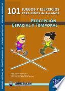101 Juegos Y Ejercicios De Percepción Espacio Temporal Para Niños De 3  6 Años