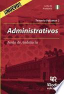 Administrativos De La Junta De Andalucía. Temario. Volumen 2