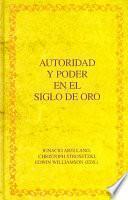 libro Autoridad Y Poder En El Siglo De Oro