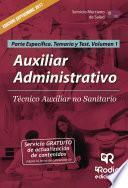 Auxiliar Administrativo. Técnico Auxiliar No Sanitario. Parte Específica. Temario Y Test. Volumen 1. Servicio Murciano De Salud