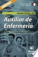 Auxiliar De Enfermería. Servicio De Salud De Castilla La Mancha (sescam). Temario Común Y Test