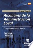 libro Auxiliares De La Administración Local. Corporaciones Locales. Test Del Temario