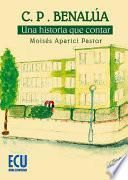 libro C.p.benalúa. Una Historia Que Contar