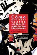libro Cómo Escribir Textos Académicos Según Normas Internacionales