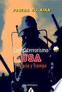 Contraterrorismo Usa : Profecía Y Trampa