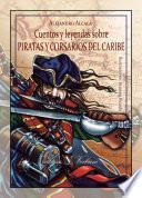 Cuentos Y Leyendas Sobre Piratas Y Corsarios Del Caribe