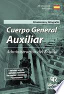 libro Cuerpo General Auxiliar. Administración Del Estado. Psicotécnico Y Ortografía.