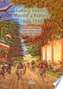 Cultura Liberal, México Y España 1860 1930