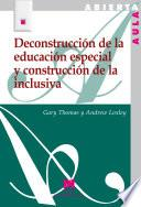 libro Deconstrucción De La Educación Especial Y Construcción De La Inclusiva