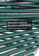 libro EducaciÓn Social En Los Centros Penitenciarios