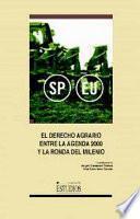 El Derecho Agrario Entre La Agenda 2000 Y La Ronda Del Milenio