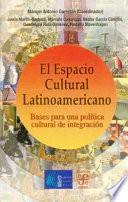 libro El Espacio Cultural Latinoamericano