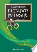 libro El Libro De Los Dictados En Ingles / The Book Of English Dictations