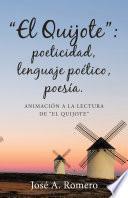 El Quijote: Poeticidad, Lenguaje Potico, Poesa.
