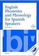 English Phonetics And Phonology For Spanish Speakers + Cd (2a Ed.)