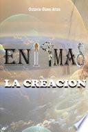 Enigmas Ii La Creacion