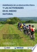 libro Enseñanza De La Educación Física Y Las Actividades En El Medio Natural