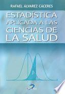 libro Estadística Aplicada A Las Ciencias De La Salud