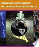Estadística En Fenómenos Naturales Y Procesos Sociales