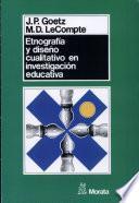 Etnografía Y Diseño Cualitativo En Investigación Educativa