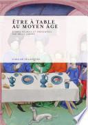 libro Être à Table Au Moyen Âge