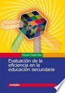 Evaluación De La Eficiencia En La Educación Secundaria
