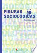 libro Figuras Sociológicas