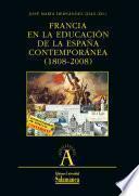 libro Francia En La Educación De La España Contemporánea (1808 2008)