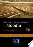 Innovación En Docencia Universitaria Con Moodle