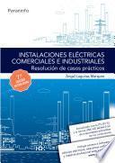 libro Instalaciones Eléctricas Comerciales E Industriales. Resolución De Casos Prácticos 7.ª Edición