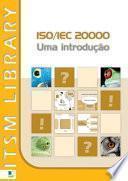 Iso/iec 20000: Uma Introdução