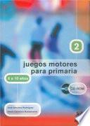 Juegos Motores Para Primaria  8 A 10 Años  (libro+cd)